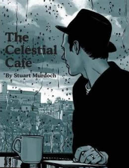 Stuart Murdoch - The Celestial Cafe